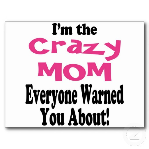 crazy_mom_postcards-r9a9b9ade6fc949b88182745fd025d7a5_vgbaq_8byvr_512