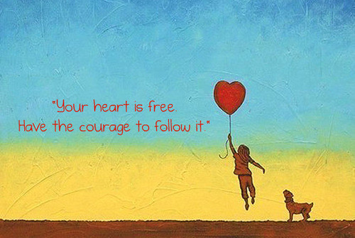 follow,your,heart,free,heart,love,quote,freed-3f29078a80bf0a4dac642d73cb7e5ea3_h_large